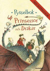 Prinsessor och drakar - Pysselbok: ()
