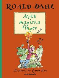 Mitt magiska finger (inbunden)