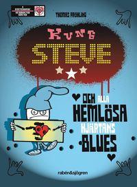 Kung Steve och alla heml�sa hj�rtans blues (kartonnage)