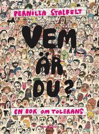 Vem �r du? : en bok om tolerans (kartonnage)