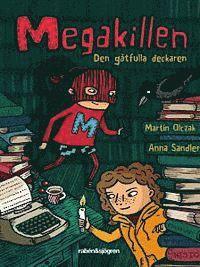 Megakillen : den g�tfulla deckaren (kartonnage)