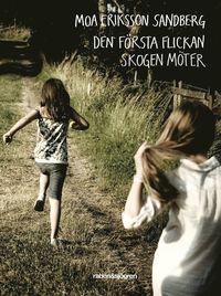 Den f�rsta flickan skogen m�ter (e-bok)