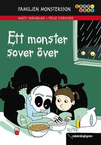 Familjen Monstersson : ett monster sover �ver (kartonnage)