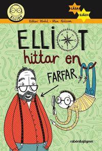 Elliot hittar en farfar (pocket)