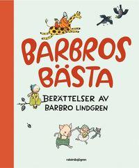 Barbros b�sta : ber�ttelser av Barbro Lindgren (kartonnage)