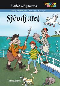 Morgan och piraterna : sj�odjuret (h�ftad)