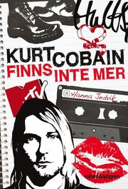 Kurt Cobain finns inte mer (kartonnage)