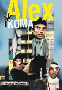 Alex i koma (e-bok)