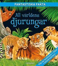 All v�rldens djurungar (kartonnage)