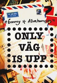 Only v�g is upp (e-bok)