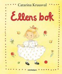 Ellens bok:Ellens boll, Blommor fr�n Ellen och Ellens �ppeltr�d (kartonnage)