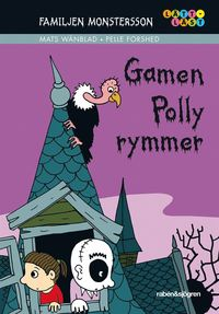 Familjen Monstersson : gamen Polly rymmer (kartonnage)