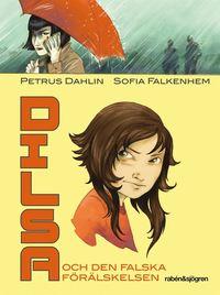 Dilsa och den falska f�r�lskelsen (kartonnage)