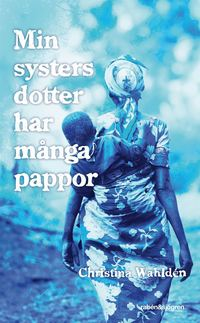 Min systers dotter har m�nga pappor (pocket)