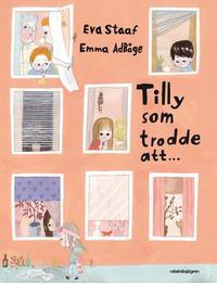 Tilly som trodde att (inbunden)