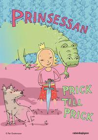 Prinsessan : prick till prick (inbunden)