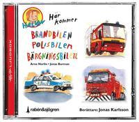 H�r kommer brandbilen, polisbilen, b�rgningsbilen (tre ber�ttelser) (ljudbok)