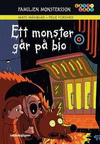 Familjen Monstersson. Ett monster g�r p� bio (inbunden)