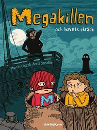 Megakillen och havets skr�ck (e-bok)