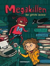 Megakillen - Den g�tfulla deckaren (e-bok)
