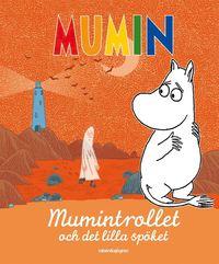 Mumintrollet och det lilla sp�ket (inbunden)