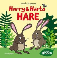 Harry och H�rta Hare (inbunden)