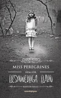 Miss Peregrines hem f�r besynnerliga barn (h�ftad)