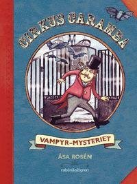 Cirkus Caramba - Vampyr-mysteriet (kartonnage)