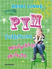 Pym Pettersons misslyckade skolresa (kartonnage)