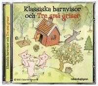 Klassiska barnvisor och Tre sm� grisar (ljudbok)
