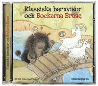 Klassiska barnvisor och Bockarna Bruse (ljudbok)