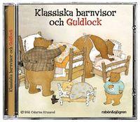 Klassiska barnvisor och Guldlock (ljudbok)