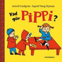 Vad g�r Pippi? (kartonnage)