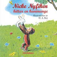 Nicke Nyfiken hittar en kaninunge (kartonnage)