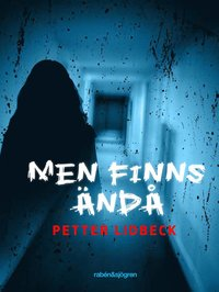 Men finns �nd�