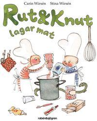 Rut & Knut lagar mat (inbunden)