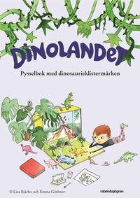 Dinolandet - Pysselbok:med klisterm�rken (inbunden)