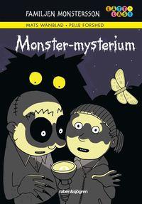 Familjen Monstersson. Monster-mysterium (inbunden)