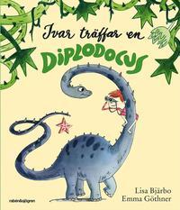 Ivar tr�ffar en Diplodocus (inbunden)