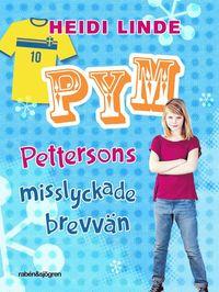 Pym Pettersons misslyckade brevvän (inbunden)
