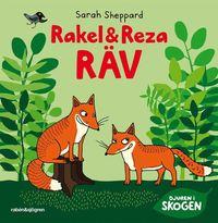 Rakel och Reza R�v (inbunden)