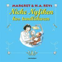 Nicke Nyfiken hos tandl�karen (h�ftad)