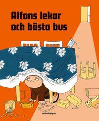 Alfons lekar och bästa bus / idé, text och form: Josefin Svenske och Karin Johansson i samarbete med Bok-makaren AB
