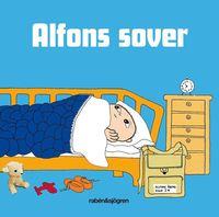 Alfons sover / idé, text och form: Josefin Svenske och Karin Johansson ; (illustratör: Gunilla Bergström)