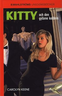 Kitty och den gyllene kolibrin (inbunden)