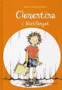 Clementina i blickf�nget (inbunden)