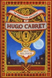 En fantastisk uppt�ckt av Hugo Cabret (inbunden)