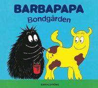 Barbapapa Bondg�rden (inbunden)