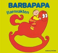 Barbapapa. Barnvakten (inbunden)