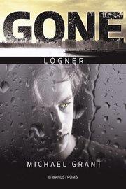 Gone 3 - Lögner (inbunden)